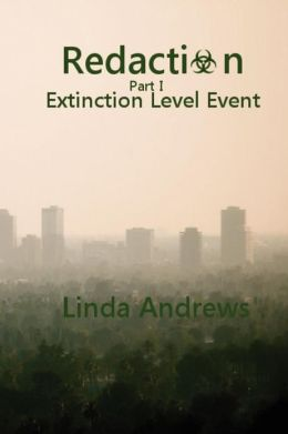 Redaction: Extinction Level Event: A Novel of the Apocalypse
