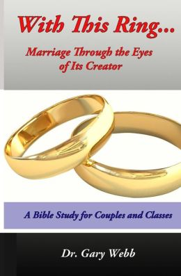 With This Ring... Marriage Through the Eyes of Its Creator