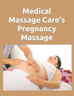 Medical Massage Care's Pregnancy Massage