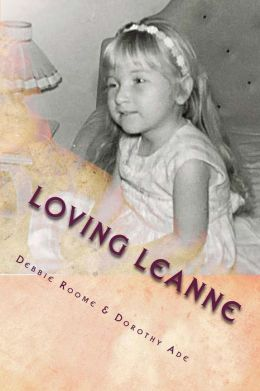 Loving Leanne: Living with Rubinstein-Taybi Syndrome