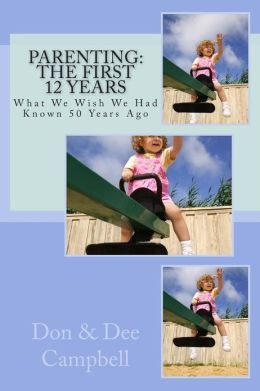 Parenting: The First 12 Years