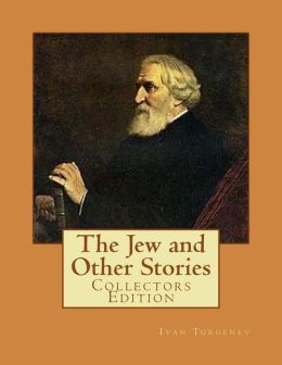 The Jew and Other Stories: Collectors Edition