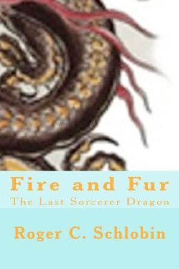 Fire and Fur: The Last Sorcerer Dragon