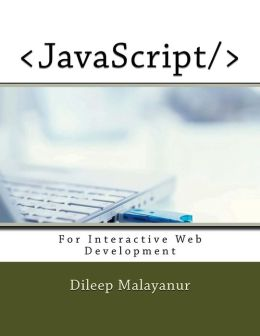 JavaScript: For Interactive Web Development