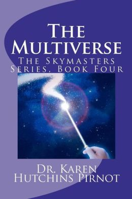 The Multiverse: The Skymasters, Book Four