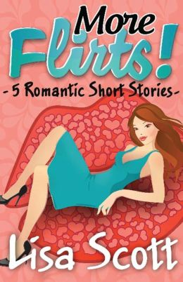 More Flirts! 5 Romantic Short Stories