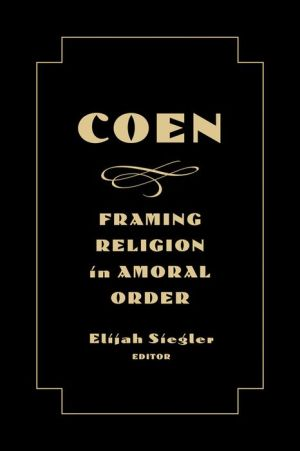 Coen: Framing Religion in Amoral Order