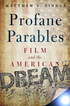 Profane Parables: Film and the American Dream