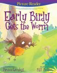 Book Cover Image. Title: Early Birdy Gets the Worm:  A PictureReading Book for Young Children, Author: Bruce Lansky