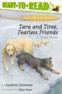 Tara and Tiree, Fearless Friends: A True Story (with audio recording)