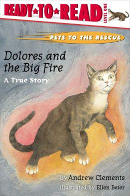 Dolores and the Big Fire: A True Story (with audio recording)