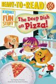 Book Cover Image. Title: The Deep Dish on Pizza!:  with audio recording, Author: Stephen Krensky