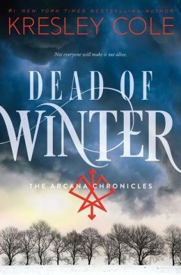 Dead of Winter (Arcana Chronicles Series #3)