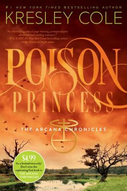 Poison Princess (Arcana Chronicles Series #1)