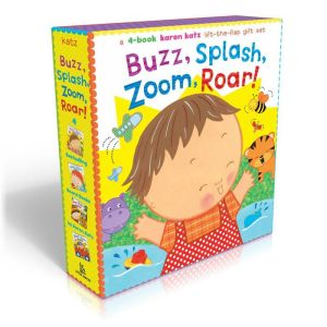 Buzz, Splash, Zoom, Roar!: A Karen Katz Lift-the-Flap Gift Set: Buzz, Buzz, Baby!; Splish, Splash, Baby!; Zoom, Zoom, Baby!; Roar, Roar, Baby!