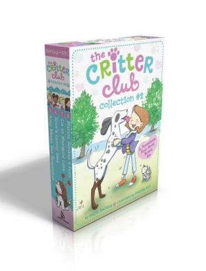 The Critter Club Collection #2: Amy Meets Her Stepsister; Ellie's Lovely Idea; Liz at Marigold Lake; Marion Strikes a Pose