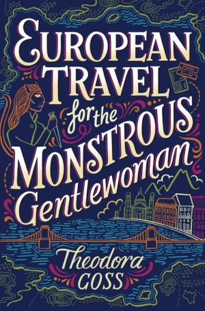 Book European Travel for the Monstrous Gentlewoman