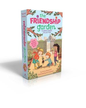 The Friendship Garden Flower Power Collection: Green Thumbs-Up!; Pumpkin Spice; Project Peep; Sweet Peas and Honeybees