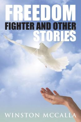 Freedom Fighter and Other Stories