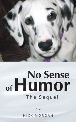 No Sense of Humor: The Sequel
