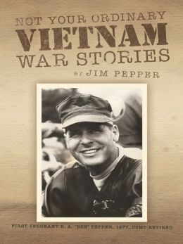 Not Your Ordinary Vietnam War Stories