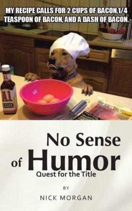 No Sense of Humor: Quest for the Title