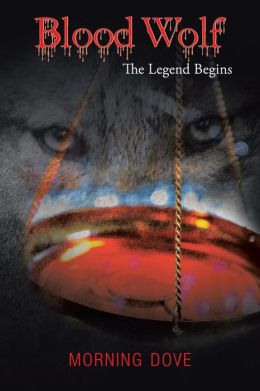 Blood Wolf: The Legend Begins