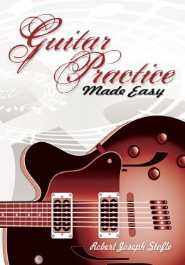 Guitar Practice Made Easy (PagePerfect NOOK Book)