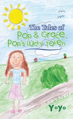 The Tales of Pop and Grace: Pop's Lucky Token