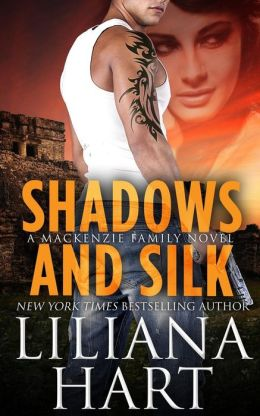 Shadows and Silk: A MacKenzie Novel