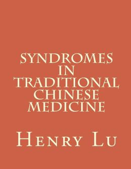 Syndromes in Traditional Chinese Medicine