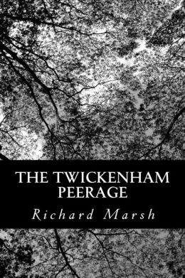 The Twickenham Peerage