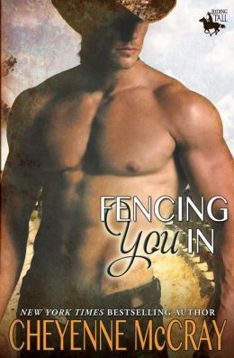 Fencing You in: Riding Tall