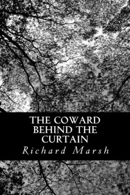 The Coward Behind the Curtain