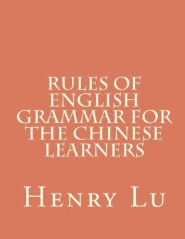 Rules of English Grammar for the Chinese Learners