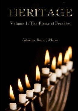 Heritage: Volume 1: The Flame of Freedom