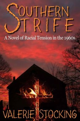 Southern Strife: A Novel of Racial Tension in the 1960s