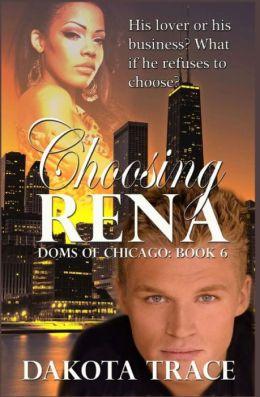 Choosing Rena