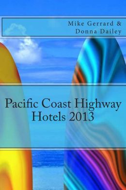 Pacific Coast Highway Hotels 2013