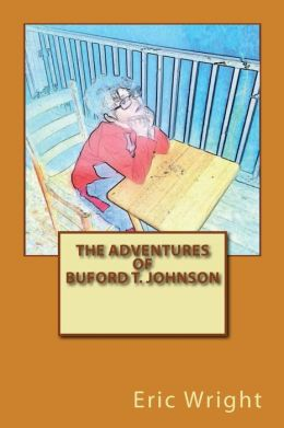 The Adventures of Buford T. Johnson
