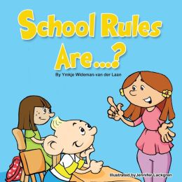 School Rules Are...?