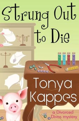 Strung Out to Die: A Divorced Diva Mystery