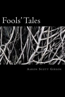 Fools' Tales: A Collection of Poems