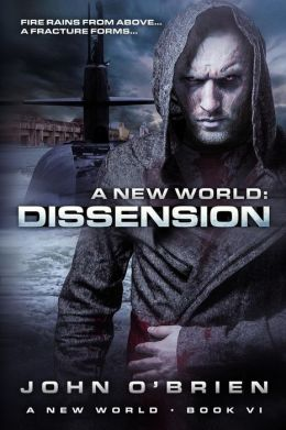 A New World: Dissension
