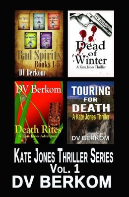 The Kate Jones Thriller Series, Volume 1