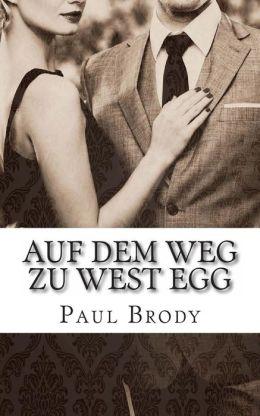 Auf Dem Weg Zu West Egg: Die Fluchtige Beziehung Von F. Scott Und Zelda Fitzgerald