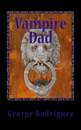 Vampire Dad: And Other Short Stories