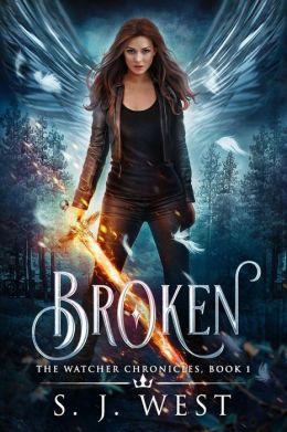 Broken (the Watcher Chronicles, Book 1, Paranormal Romance)