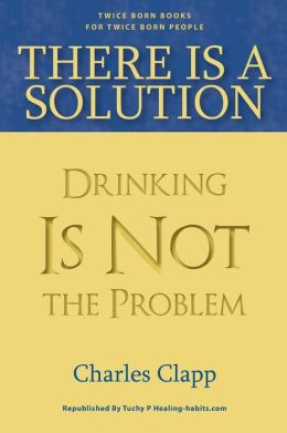 There is a Solution: Drinking Is Not the Problem