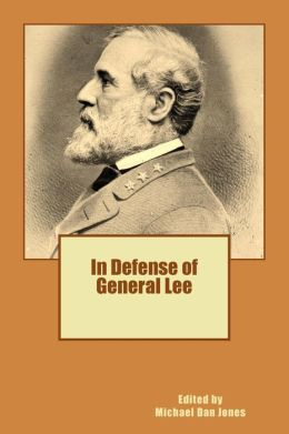 In Defense of General Lee